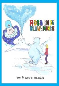 Rosa en de blauwmaker