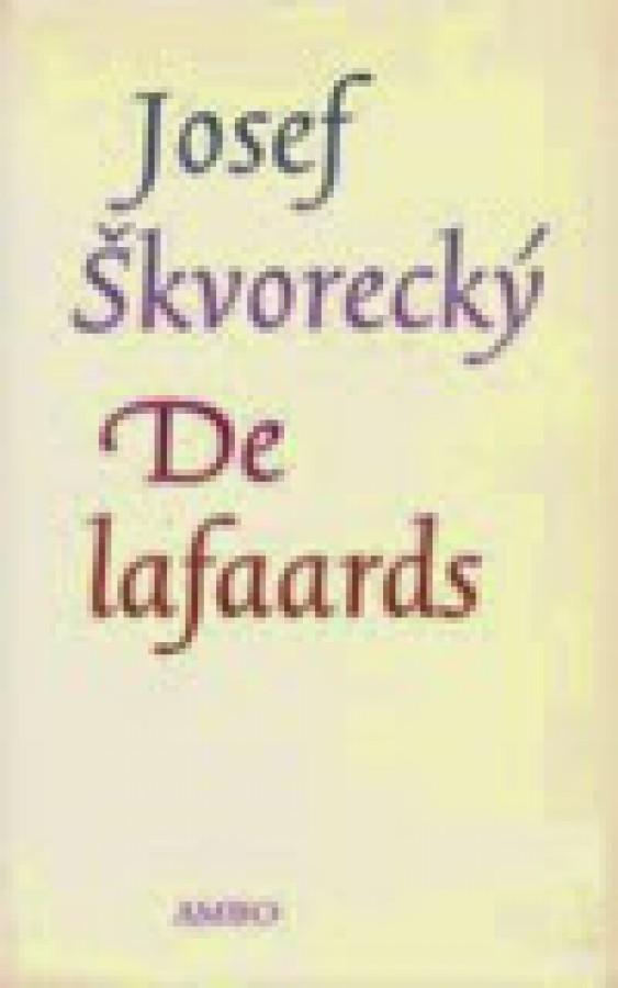 De lafaards - josef skvorecky