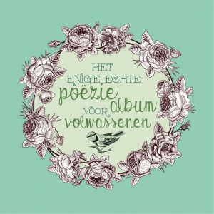 Het enige echte poëziealbum voor volwassenen