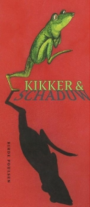 KIKKER & SCHADUW