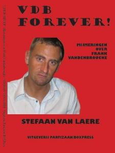 VDB forever! Mijmeringen over Frank Vandenbroucke
