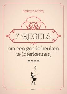 7 regels om een goede keuken te (h)erkennen