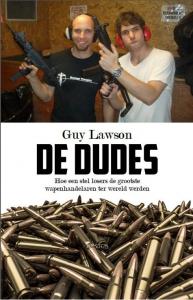 De wapens en de dudes