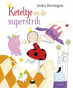 Keteltje en de superstrik