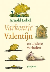 Varkentje Valentijn en andere verhalen