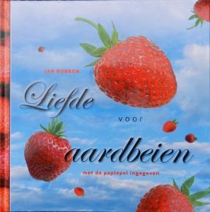 Liefde voor aardbeien_Jan Robben