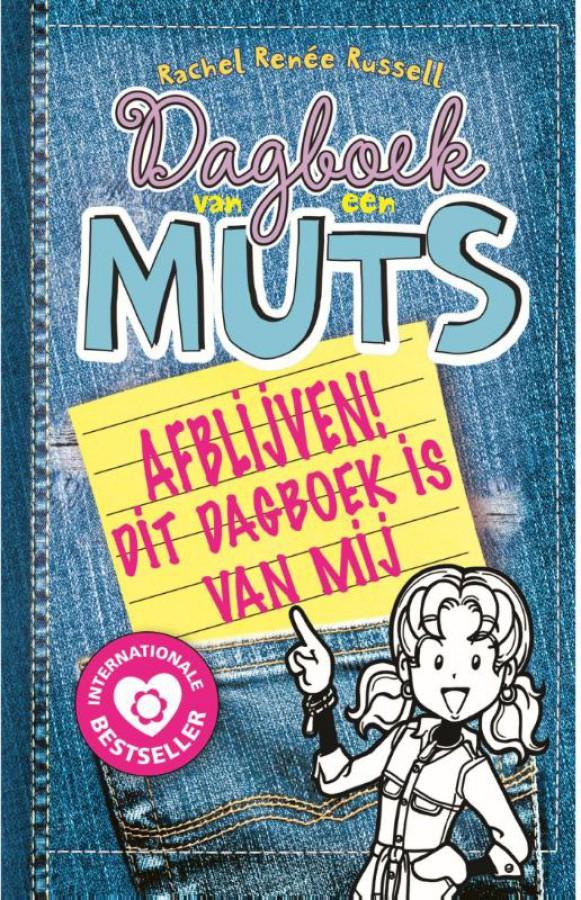 Dagboek van een muts 8,5- Afblijven! Dit dagboek is van mij