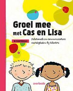 Groei mee met Cas en Lisa: Handleiding 3e kkl