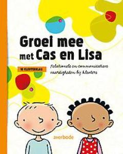 Groei mee met Cas en Lisa: Handleiding 1e kkl