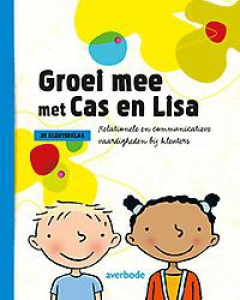 Groei mee met Cas en Lisa: Handleiding 2e kkl