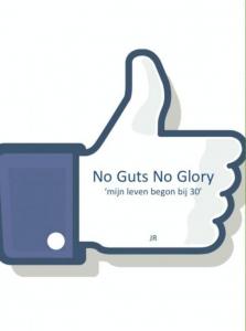 No guts no glory!