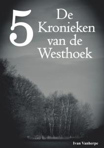 De Kronieken van de Westhoek - 5 -
