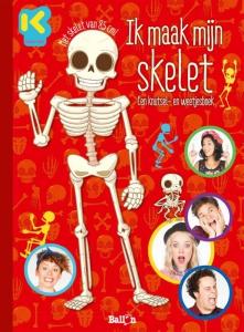 Ik maak mijn skelet: een knutsel- en weetjesboek
