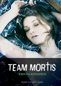 Team Mortis - Kristalkinderen