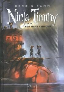 Ninja Timmy en de reis naar Sansoria