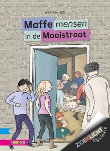 De maffe mensen uit de Mooistraat