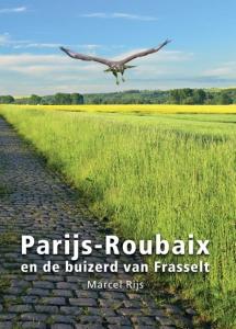 Parijs - Roubaix en de buizerd van Frasselt