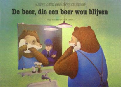 De beer die een beer wou blijven