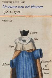De kunst van het kleuren 1500-1700