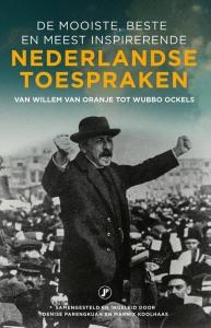 Nederlandse toespraken - de mooiste, beste en meest inspirerende