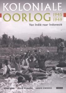 Koloniale oorlog 1945-1949: Van Indie naar Indonesie