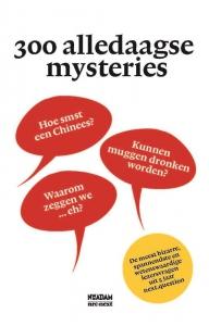300 alledaagse mysteries
