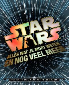 Star Wars: alles wat je moet weten en meer...