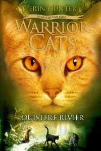 Warrior Cats - De Macht van drie - Duistere Rivier