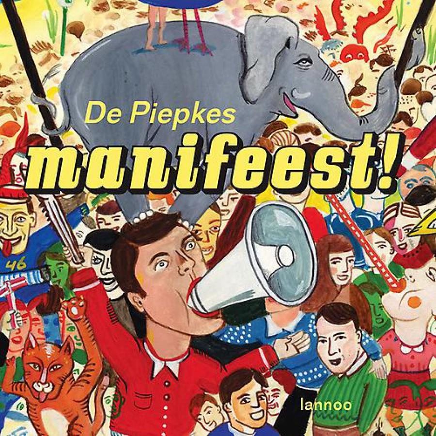 De Piepkes - Manifeest