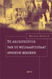 De architectuur van de welvaartsstaat opnieuw bekeken