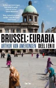 Brussel: Eurabia 1 en 2: Terug naar Kalifaat Molenbeek
