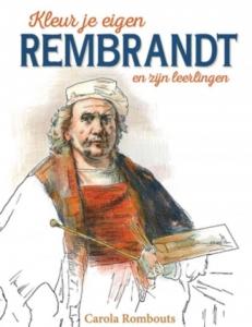 Kleur je eigen Rembrandt en zijn leerlingen