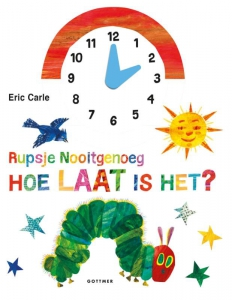 Rupsje Nooitgenoeg, hoe laat is het?