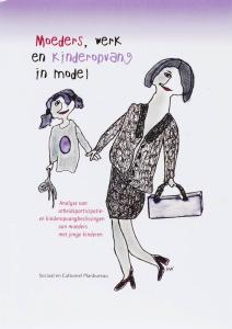Moeders, werk en kinderopvang in model