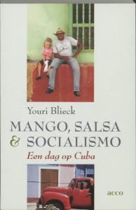 Mango, salsa & socialismo. Een dag op Cuba