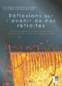 RÉFLEXIONS SUR L'AVENIR DE NOS RETRAITES