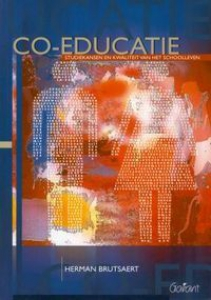 CO-EDUCATIE. STUDIEKANSEN EN KWALITEIT VAN HET SCHOOLLEVEN