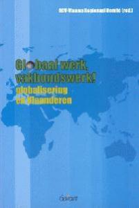 Globaal werk, vakbondswerk! Globalisering in Vlaanderen
