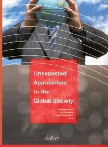 Unexpected approaches to the global society