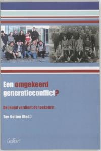 Een omgekeerd generatieconflict? De jeugd verdient de toekomst