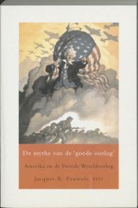 De mythe van de 'goede' oorlog