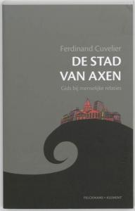 De stad van Axen