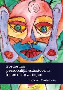 Borderline persoonlijkheidsstoornis, feiten en ervaringen