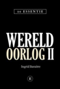 DE ESSENTIE WERELDOORLOG II