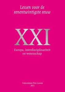 Lessen voor de eenentwintigste eeuw 17: Europa, interdisciplinariteit en wetenschap