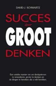 SUCCES DOOR GROOT DENKEN