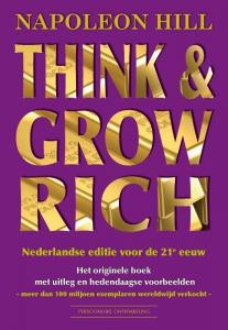 Think & Grow Rich Nederlandse editie voor de 21e eeuw
