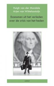Economen uit het verleden over de crisis van het heden