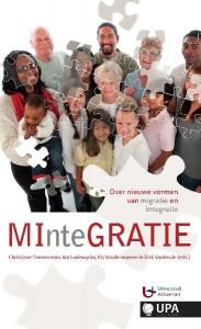 MInteGRATIE, over nieuwe vormen van migratie en integratie