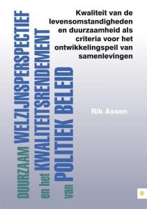 Duurzaam welzijnsperspectief en het kwaliteitsrendement van politiek beleid